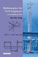 Mathematics for Civil Engineers: An Introduction Front Cover