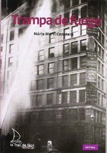 Trampa de fuego (Spanish Edition) by Núria Martí Constans Núria Martí Constans(2018-04-17)