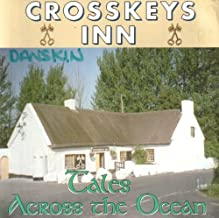 Crosskeys Inn: Tales Across the Ocean