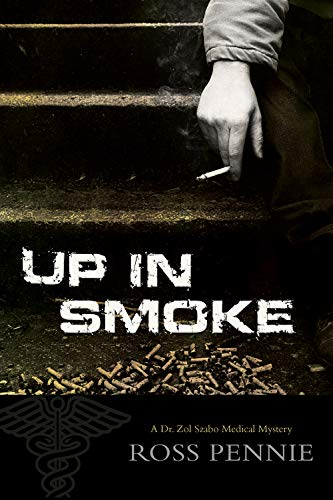 Image of Up in Smoke: A Dr. Zol Szabo Medical Mystery
