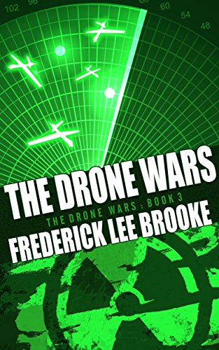 The Drone Wars (The Drone Wars: Book 3) (English Edition)