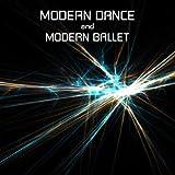 Danse Moderne et Ballet Moderne (Musique pour Cours de Danse Moderne, de Danse Classique, Pas de Danse, école de Danse et Musique pour Apprendre à Danser)