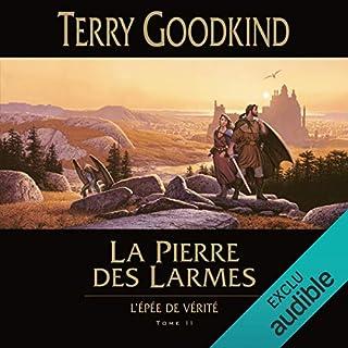 La pierre des larmes     L'épée de vérité 2              De :                                                                                                                                 Terry Goodkind                               Lu par :                                                                                                                                 Vincent de Boüard                      Durée : 37 h et 49 min     121 notations     Global 4,8
