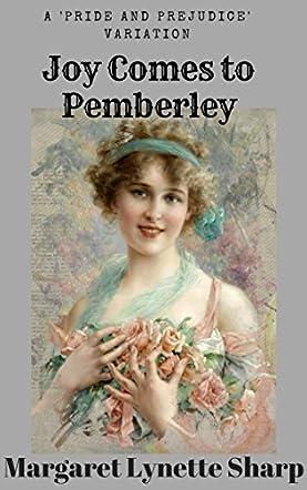 Joy Comes to Pemberley