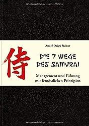 Die 7 Wege des Samurai Andre Daiyu Steiner