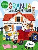 La granja de les 100 paraules (Catalá - A Partir De 0 Anys - Projecte De 0 A 3 Anys - Llibres...