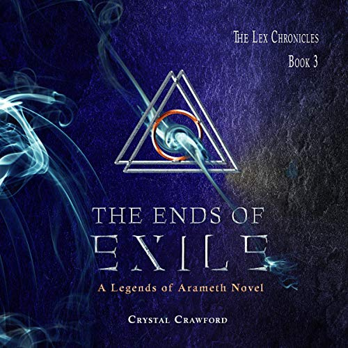 The Ends of Exile Audiobook By Crystal Crawford cover art
