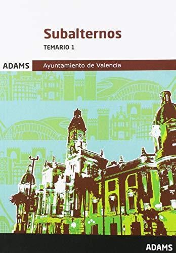 Temario 1 Subalternos Ayuntamiento de Valencia (Temario Subalternos Ayuntamiento de Valencia (OC))