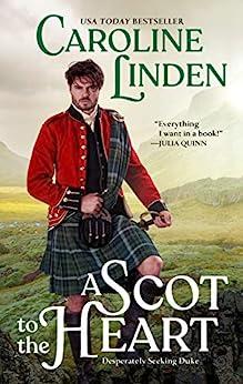 A Scot to the Heart: Desperately Seeking Duke by [Caroline Linden]
