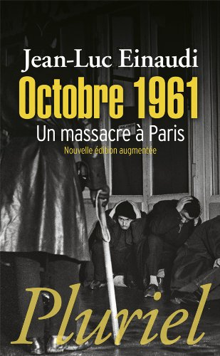 Octobre 1961: Un massacre à Paris