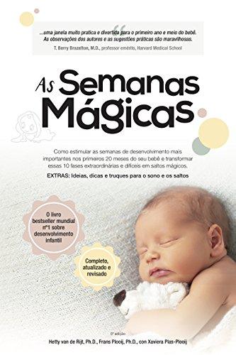As semanas magicas: Um guia livre de estresse para a saúde mental do seu bebê