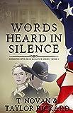 Words Heard in Silence (Redmond Civil War Era Romance Series Book 1)