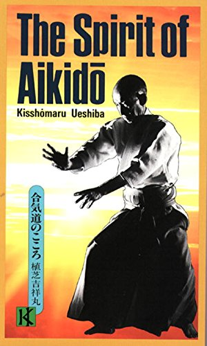 The Spirit of Aikidoの詳細を見る