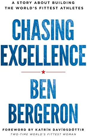 Chasing Excellence A Story About Building the World s Fittest Athletes product image