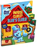Nickelodeon Blue's Clues & You!: Whose Clues? Blue's Clues! (Lift-the-Flap)