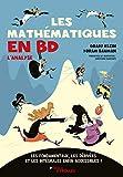 Les mathématiques en BD - Les fondamentaux, les dérivées et les intégrales enfin accessibles !