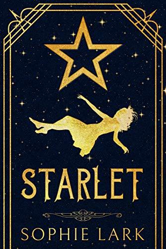 Starlet (Sophie Lark Standalones) (English Edition)
