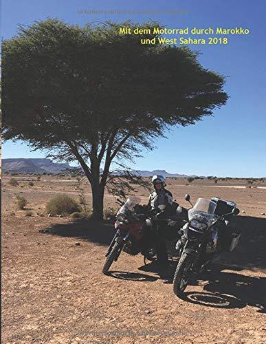 Mit dem Motorrad durch Marokko und West-Sahara 2018