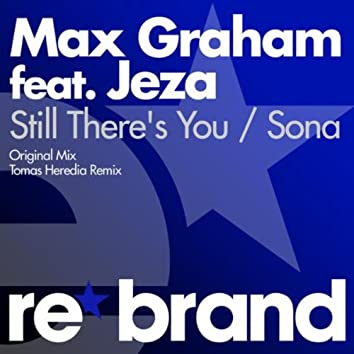 Still There's You / Sona