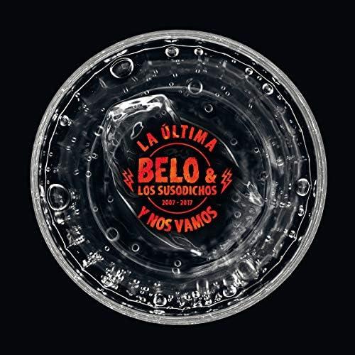 Belo & Los Susodichos
