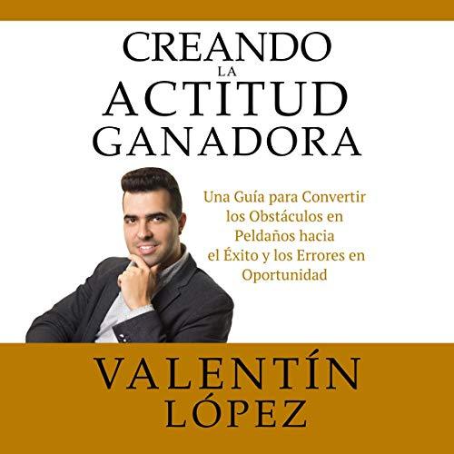 Diseño de la portada del título Creando la Actitud Ganadora