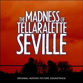 The Madness of Tellaralette Seville (Original Soundtrack)