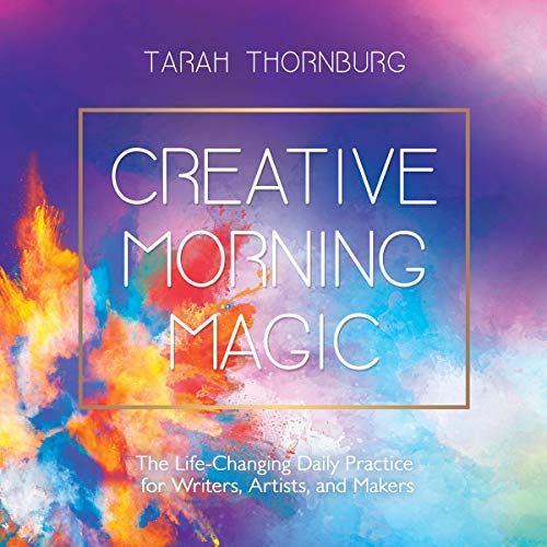 Creative Morning Magic Audiobook By Tarah Thornburg cover art