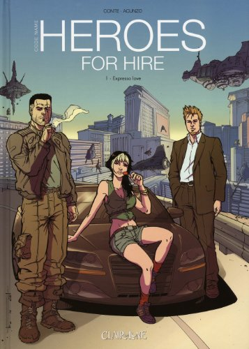 Heroes for hire, Tome 1 : Eresso love