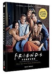 Friends Forever - Celui qui a vu tous les épisodes de Gary Susman