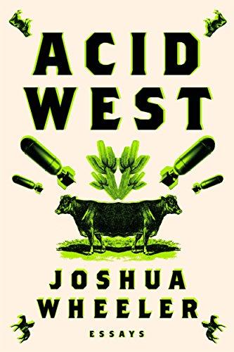 Acid West: Essays