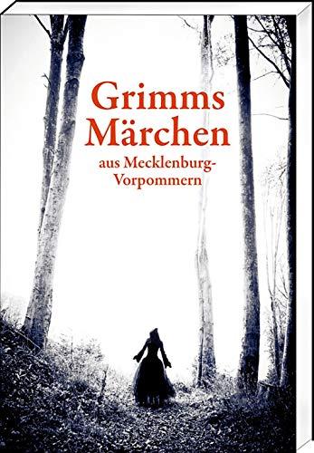 Grimms Märchen aus Mecklenburg-Vorpommern (2. Auflage, Paperback-Ausgabe)