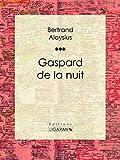 Gaspard de la nuit (French Edition)