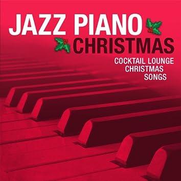Jazz Piano Christmas: Cocktail Lounge Christmas Songs