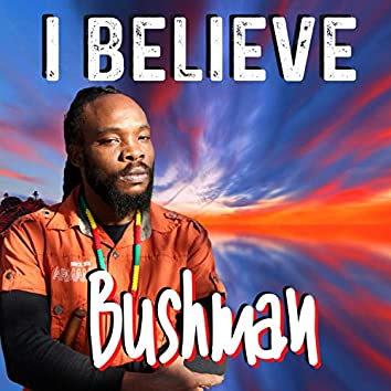 I Believe (feat. Earl Chinna Smith)