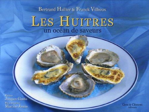 Les huîtres - Un océan de saveurs