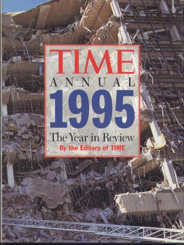 Time Annual 1995 The Year in Review