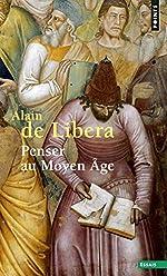 Penser au Moyen Age d'Alain de Libera