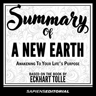 Summary of a New Earth: Awakening to Your Life's Purpose - Based on the Book by Eckhart Tolle audiobook cover art
