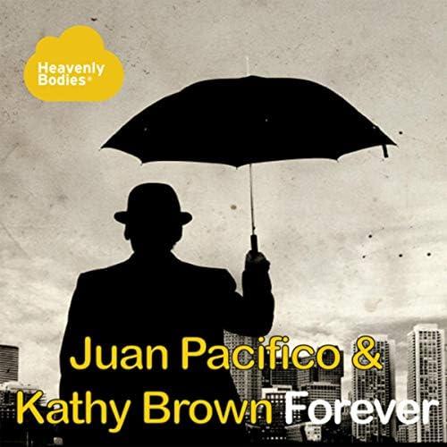 Juan Pacifico & Kathy Brown