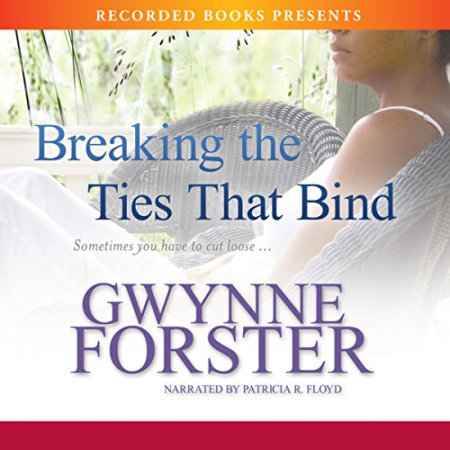 Breaking the Ties That Bind audiobook cover art