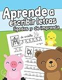Aprende a escribir letras ligadas y de imprenta: Cuaderno de Escritura para Niños de 3 a 6 años | Libro para Aprender a Escribir | Ejercicios de ... Infantil | Trazos | Cuaderno Preescolar