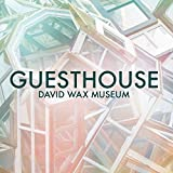 Songtexte von David Wax Museum - Guesthouse