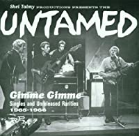 Gimme Gimme by Untamed (2001-05-01)