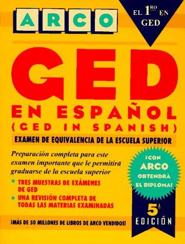 Ged En Espanol: Examen De Equivalencia De LA Escuela Superior (5th ed)