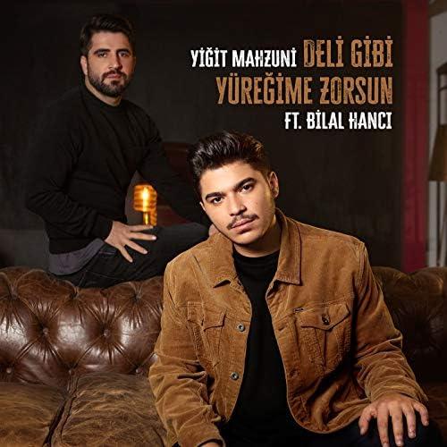 Yigit Mahzuni feat. Bilal Hancı