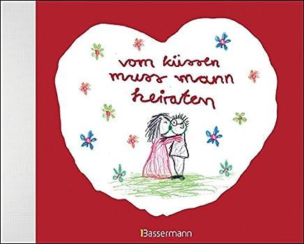 vo küssen uss ann heiraten by Ben Brunner