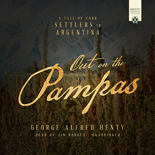 Out on the Pampas audiobook cover art