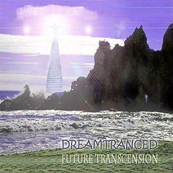 Future Transcension