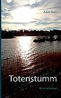 Totenstumm: Kriminalroman