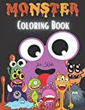 Monster Coloring Book for Kids: Cute Monster Coloring Book for Kids   For Toddlers, Preschoolers, Boys & Girls Ages 2-4   4-8   8-12